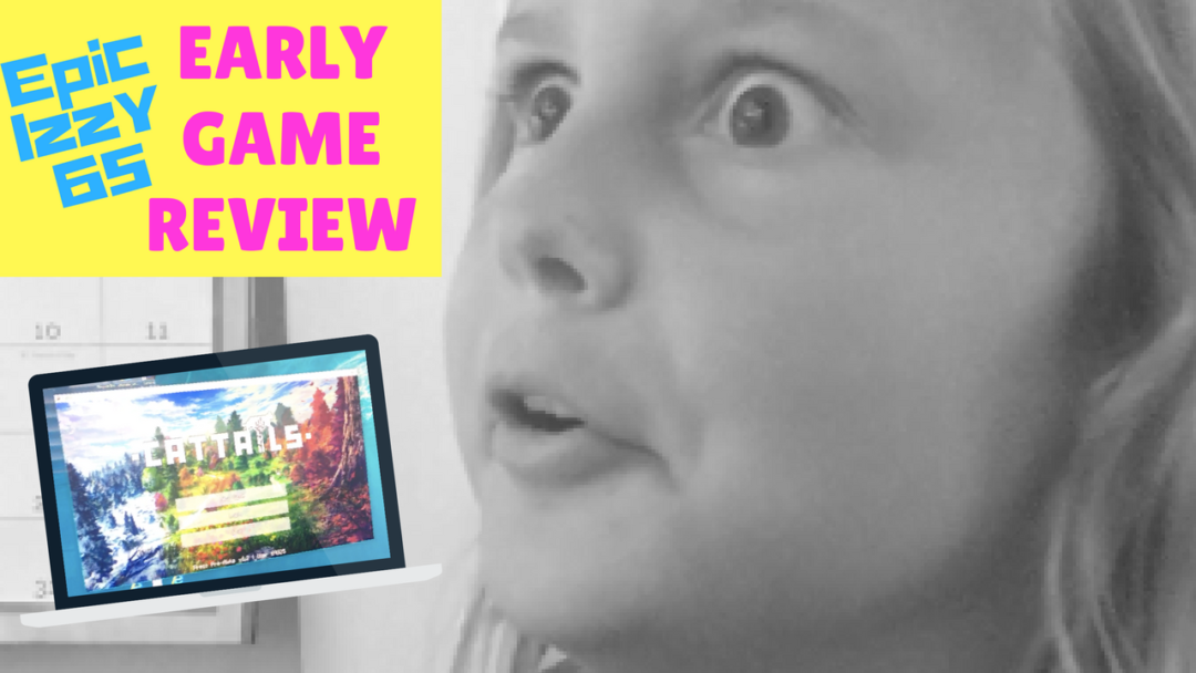 EpicIzzy65 Game Review CATTAILS